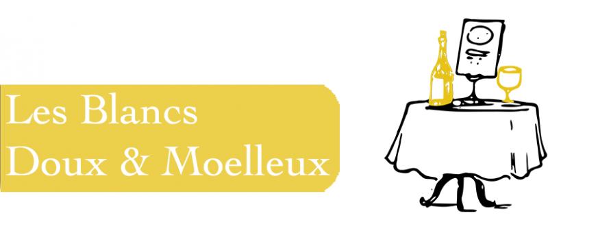 Les Chais bio : Les Blancs Doux & Moelleux